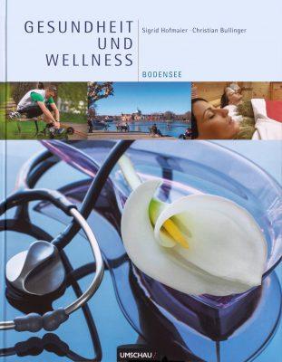 buchtitel gesundheit und wellness bodensee von christian bullinger